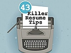 43 Resume Tips That Will Help Get You Hired